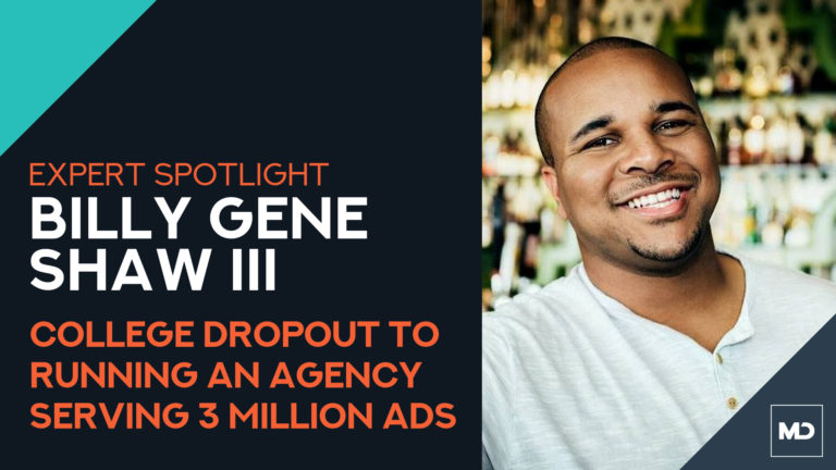 Expert Spotlight: Billy Gene Shaw III - Hosted by Mikael Dia