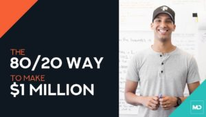 The 80/20 Way to Make $1 Million