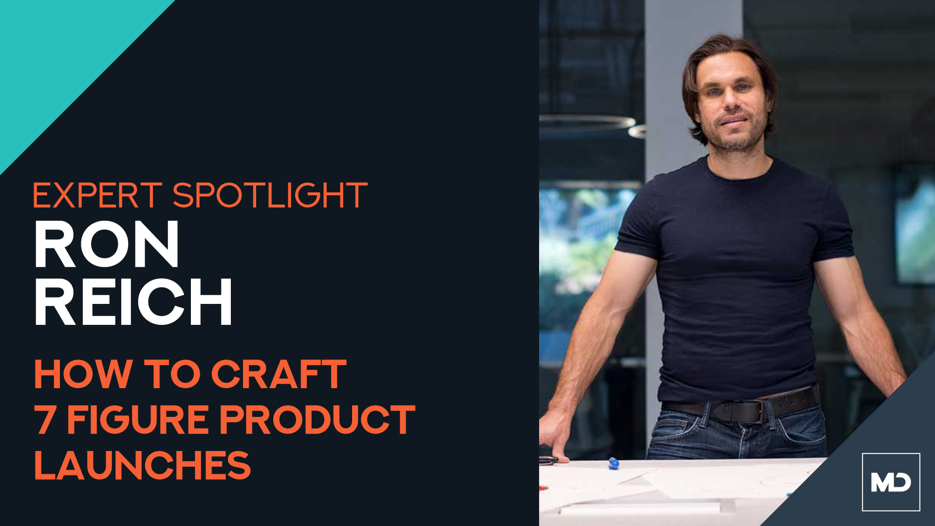 Ron Reich - Crafting 6 Figure Product Launches