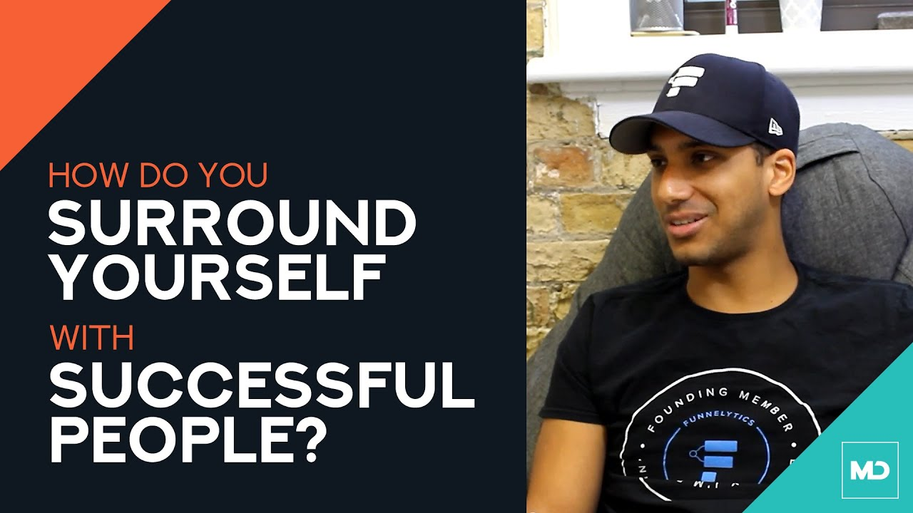 surrounding yourself with successful people