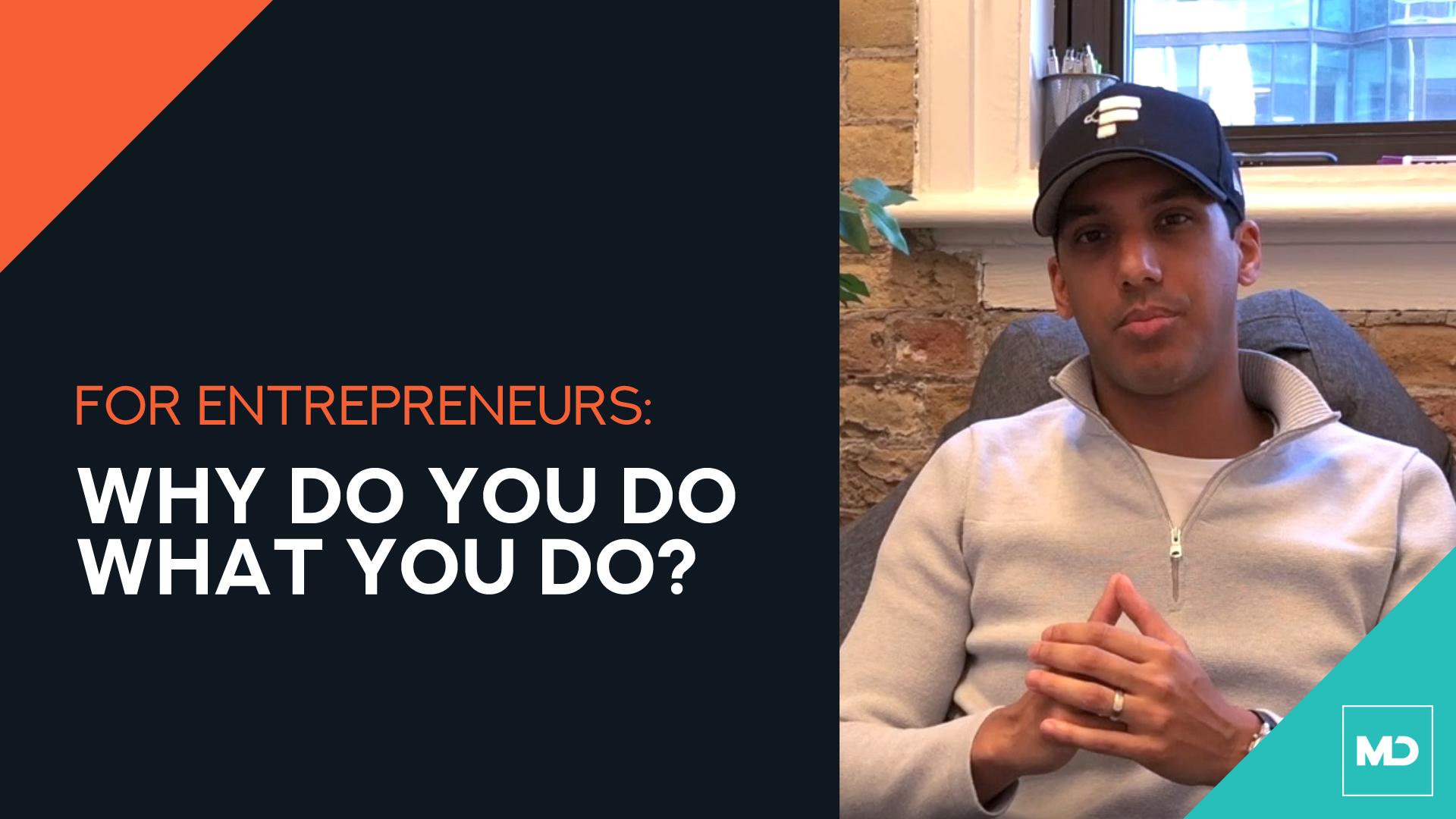 Canadian Entrepreneurs - Why do you do what you do?