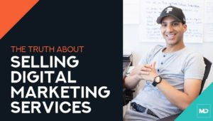 The Truth About Selling Digital Marketing Services