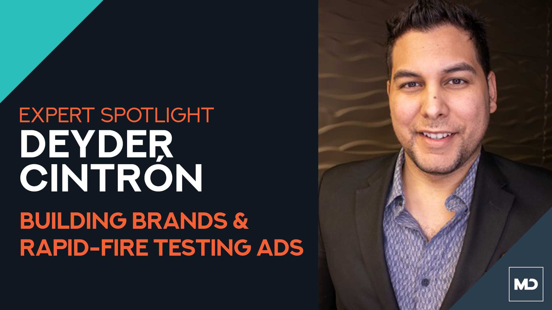 Deyder Cintron - Building Brands & Facebook Ads