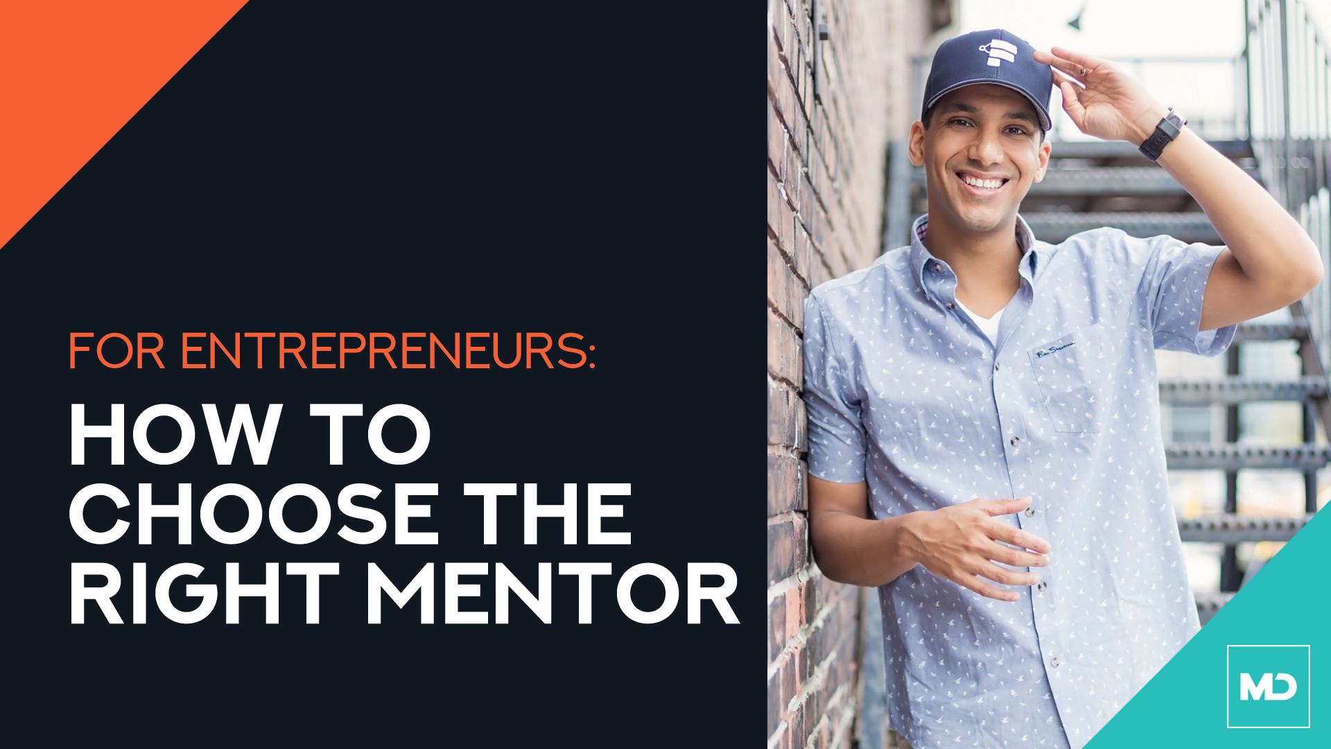 choose the right mentor [tips for entrepreneurs]