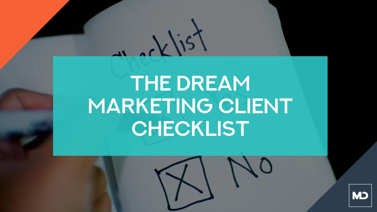 Dream Marketing Client Checklist