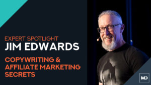 Expert Spotlight: Jim Edwards - Hosted by Mikael Dia